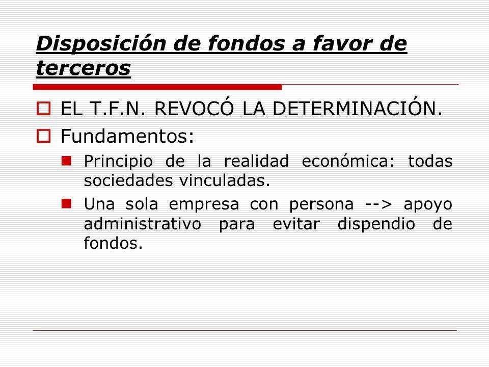 Disposición de fondos a favor de terceros EL T.F.N.