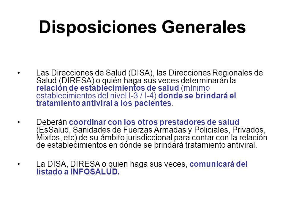 Disposiciones Generales Las Direcciones de Salud (DISA), las Direcciones Regionales de Salud (DIRESA) o quién haga sus veces determinarán la relación
