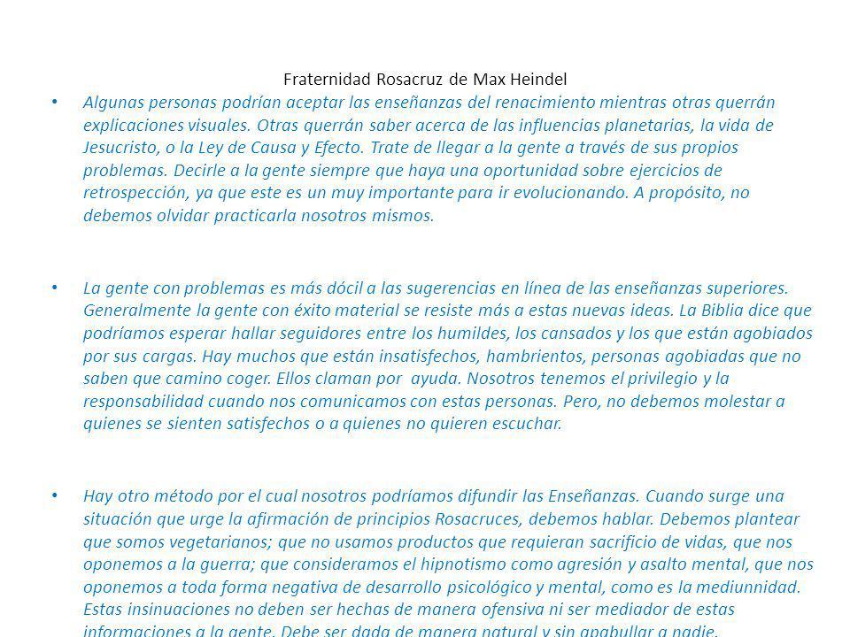 Fraternidad Rosacruz de Max Heindel Algunas personas podrían aceptar las enseñanzas del renacimiento mientras otras querrán explicaciones visuales.
