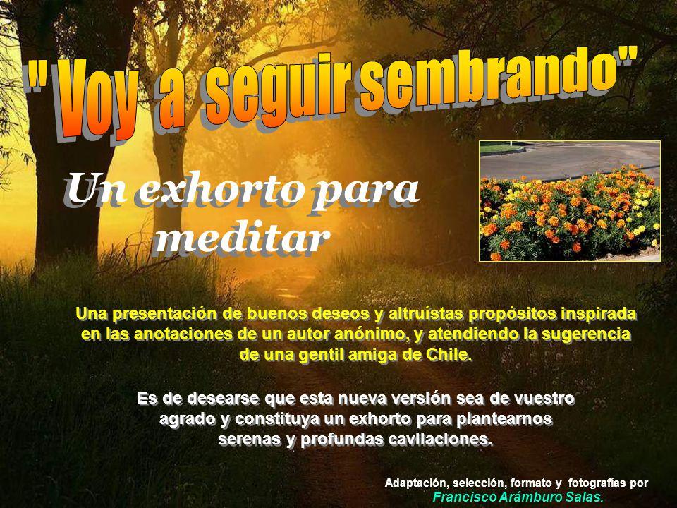 Adaptación, selección, formato y fotografías por Francisco Arámburo Salas.