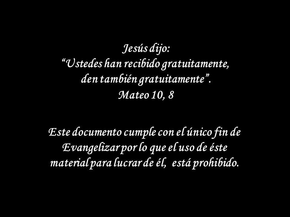 Si deseas recibir mensajes: que contienen diapositivas, vida de Santos, Evangelio del Domingo, reflexiones, etc. Escribe a: unidosenelamorajesus@gmail