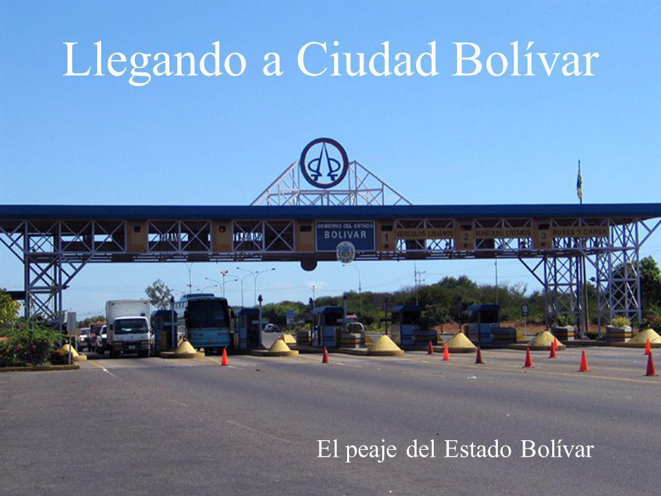 El peaje del Estado Bolívar Llegando a Ciudad Bolívar