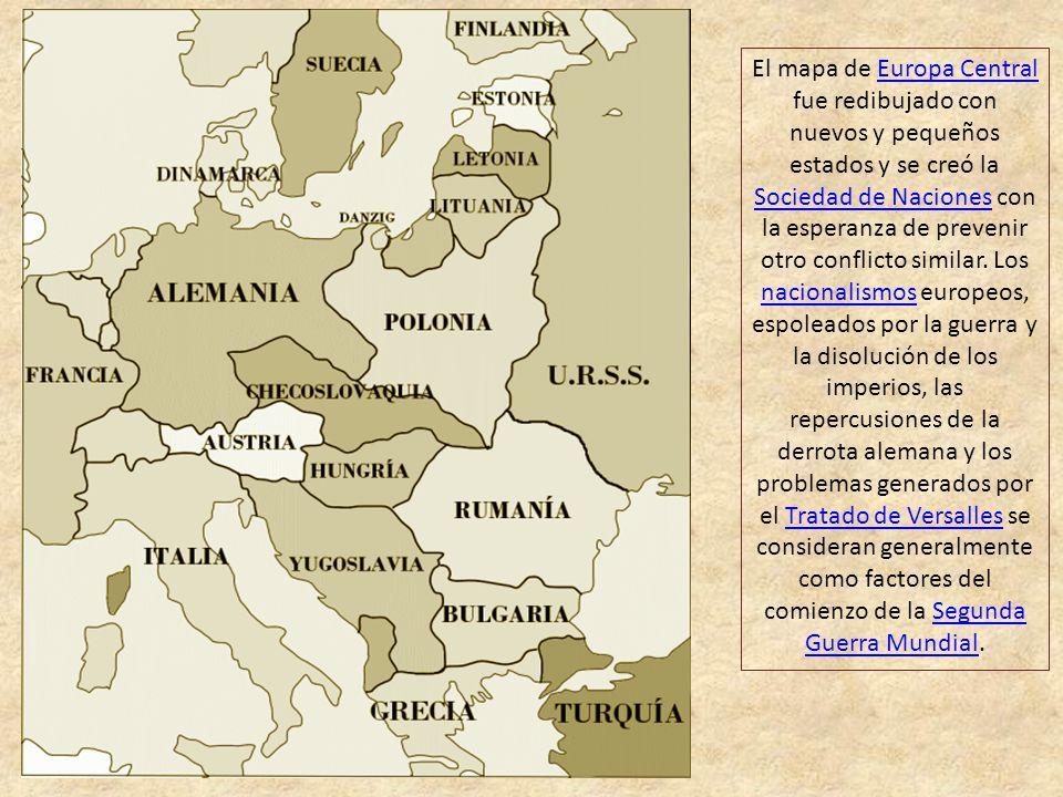 Al final de la guerra cuatro potencias imperiales, los imperios Alemán, Ruso, Austro- Húngaro y Otomano, habían sido derrotados militar y políticament