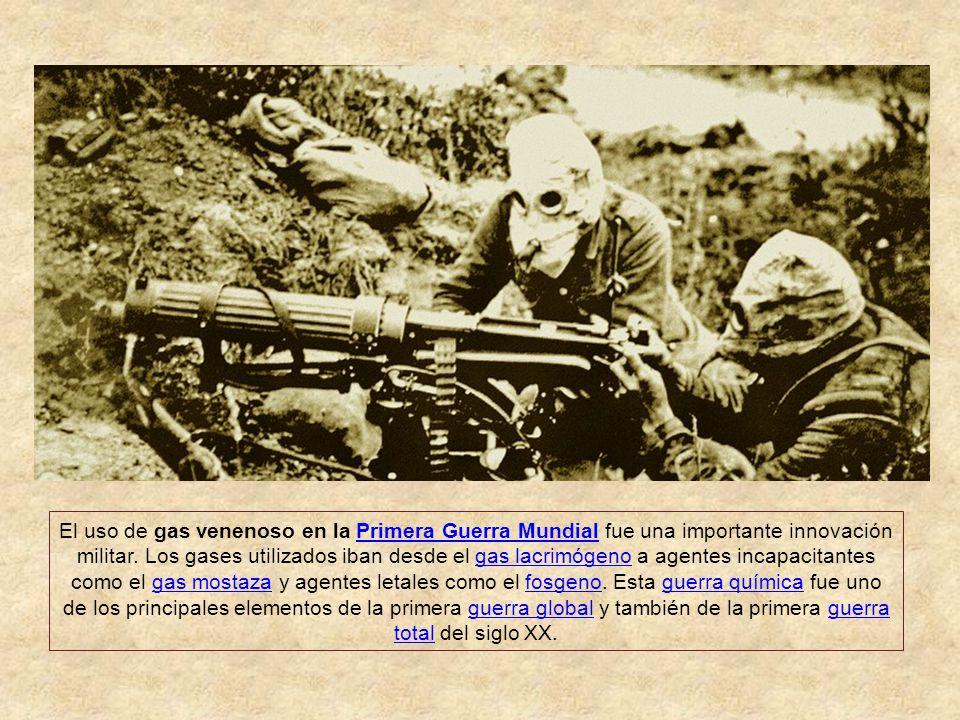 Gas Venenoso en la primera guerra mundial Un ataque con gas venenoso usando cilindros