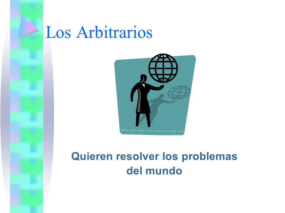 Los Arbitrarios Quieren resolver los problemas del mundo