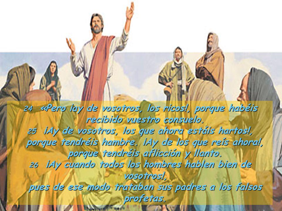 23Alegraos ese día y saltad de gozo, que vuestra recompensa será grande en el cielo. Pues de ese modo trataban sus padres a los profetas.