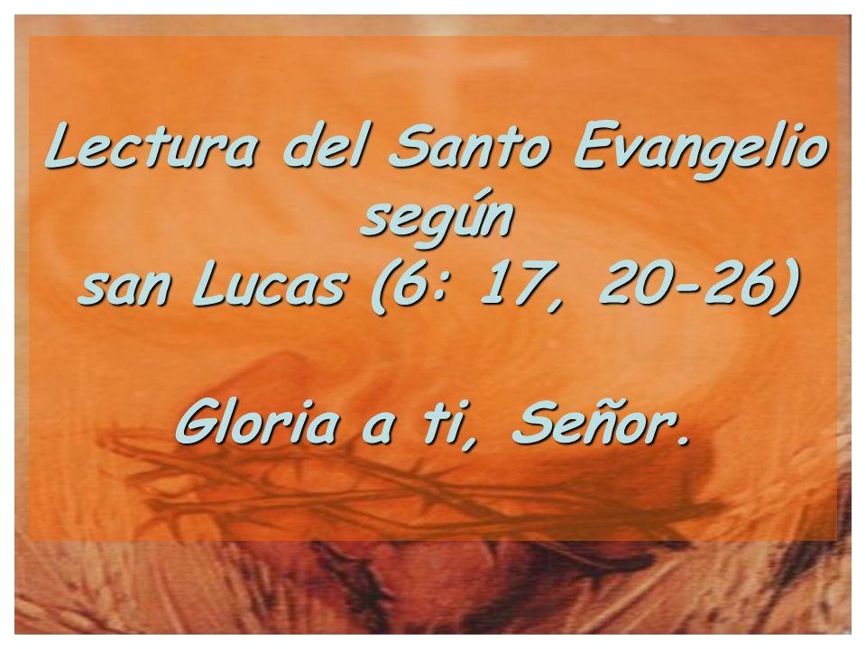 Evangelio según San Lucas Lucas (6: 17, 20-26)