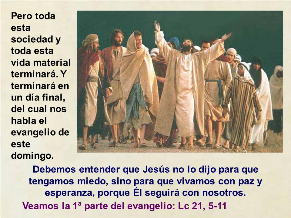 Estamos prácticamente al final del año litúrgico. Sólo falta la fiesta de Cristo Rey. El domingo pasado veíamos ya cómo la muerte no es el final, sino