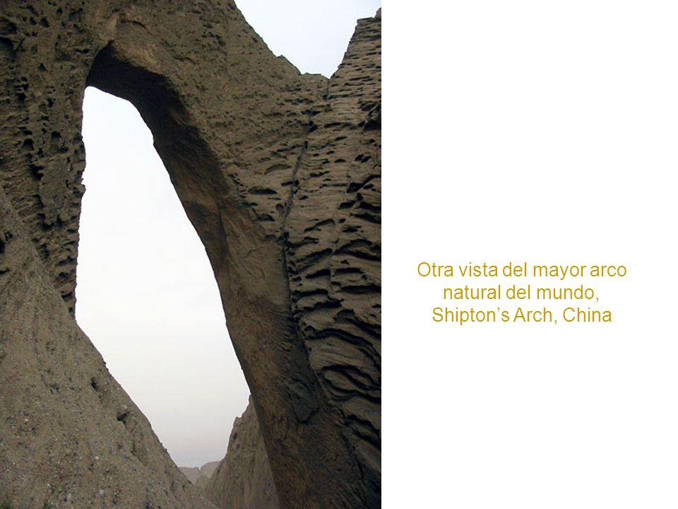 El mayor arco del mundo: Shipton´s Arch, situado en China