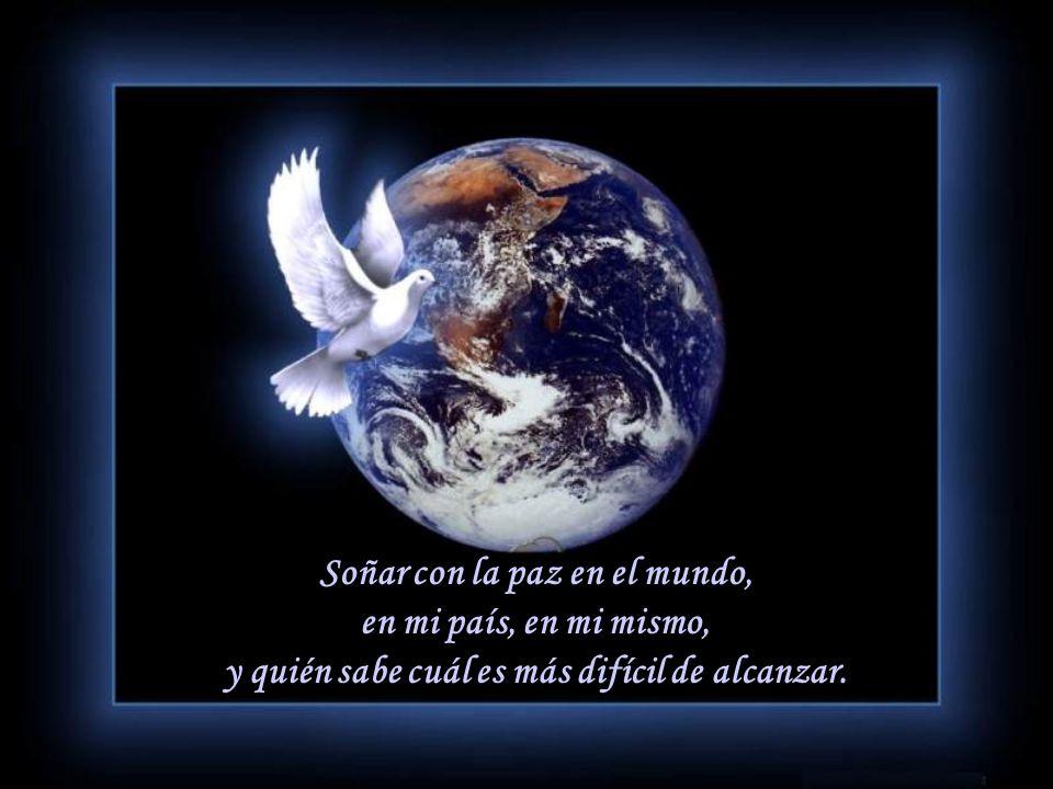 Soñar a mis hijos grandes, sanos felices; volando con sus alas, sin olvidar nunca el nido. Soñar con el amor, con amar y ser amado, dando todo sin med