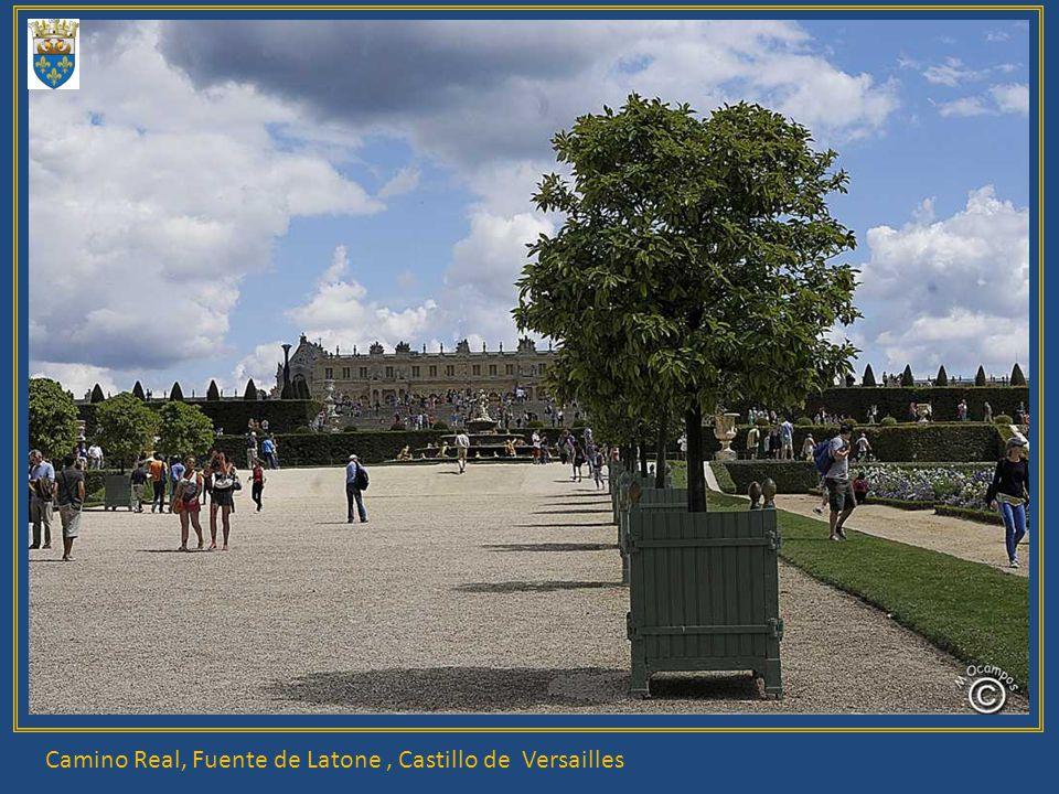 Camino Real, Fuente de Latone, Castillo de Versailles