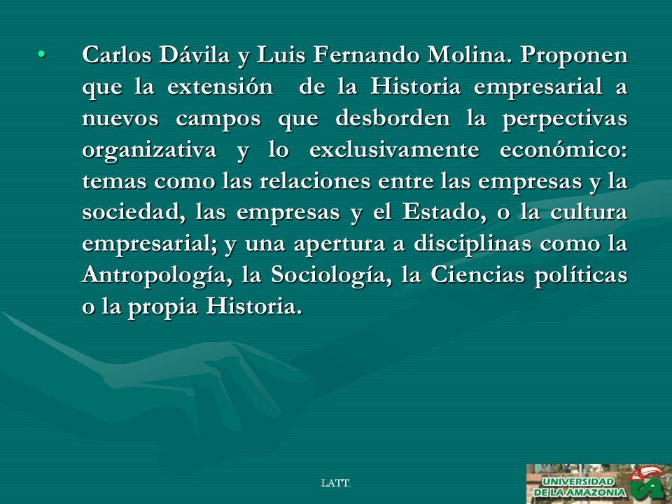 LATT. Carlos Dávila y Luis Fernando Molina.