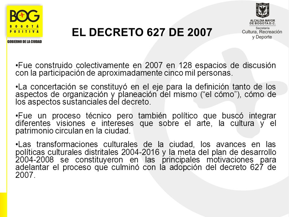 Fue construido colectivamente en 2007 en 128 espacios de discusión con la participación de aproximadamente cinco mil personas. La concertación se cons