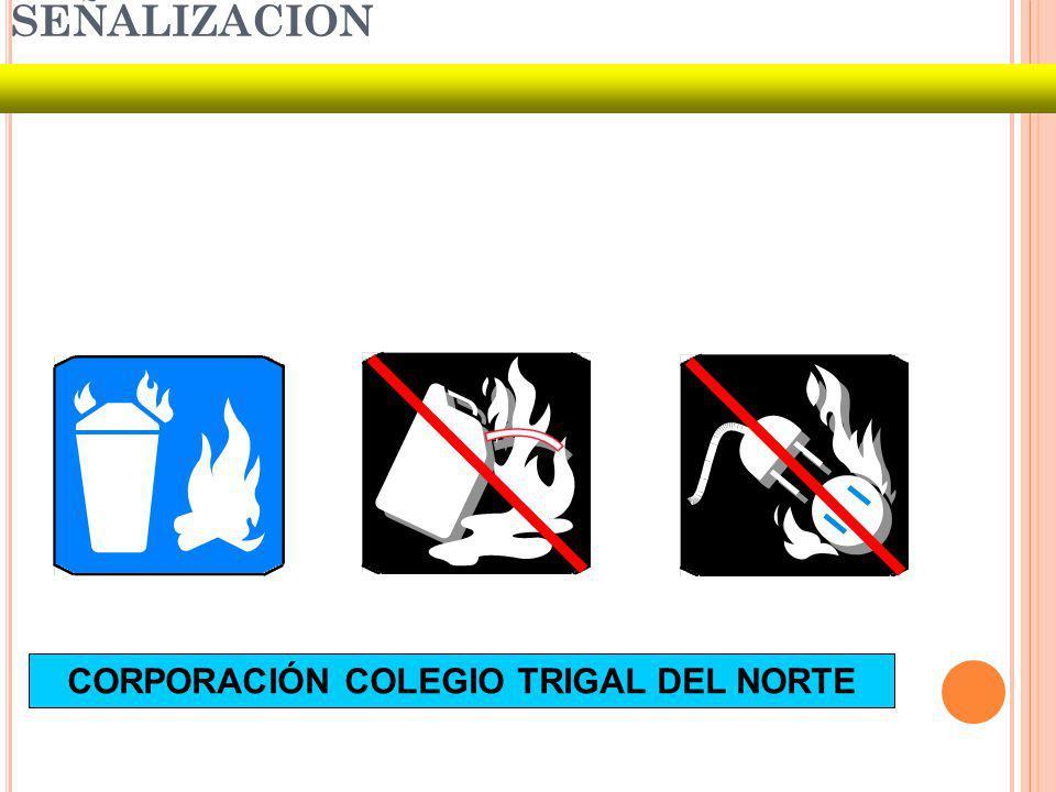 SEÑALIZACION CORPORACIÓN COLEGIO TRIGAL DEL NORTE