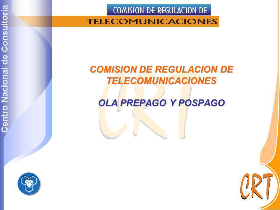 Centro Nacional de Consultoría COMISION DE REGULACION DE TELECOMUNICACIONES OLA PREPAGO Y POSPAGO