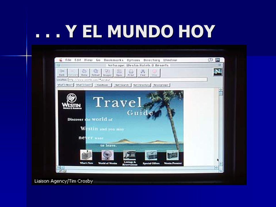 ... Y EL MUNDO HOY