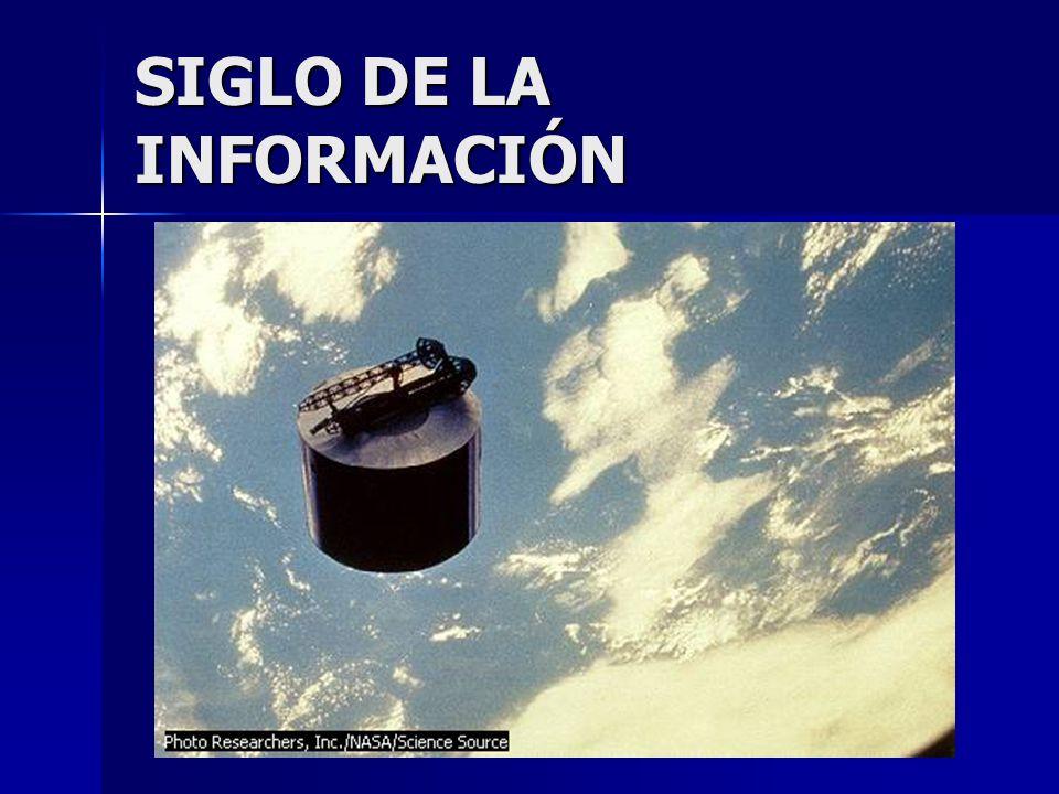 SIGLO DE LA INFORMACIÓN