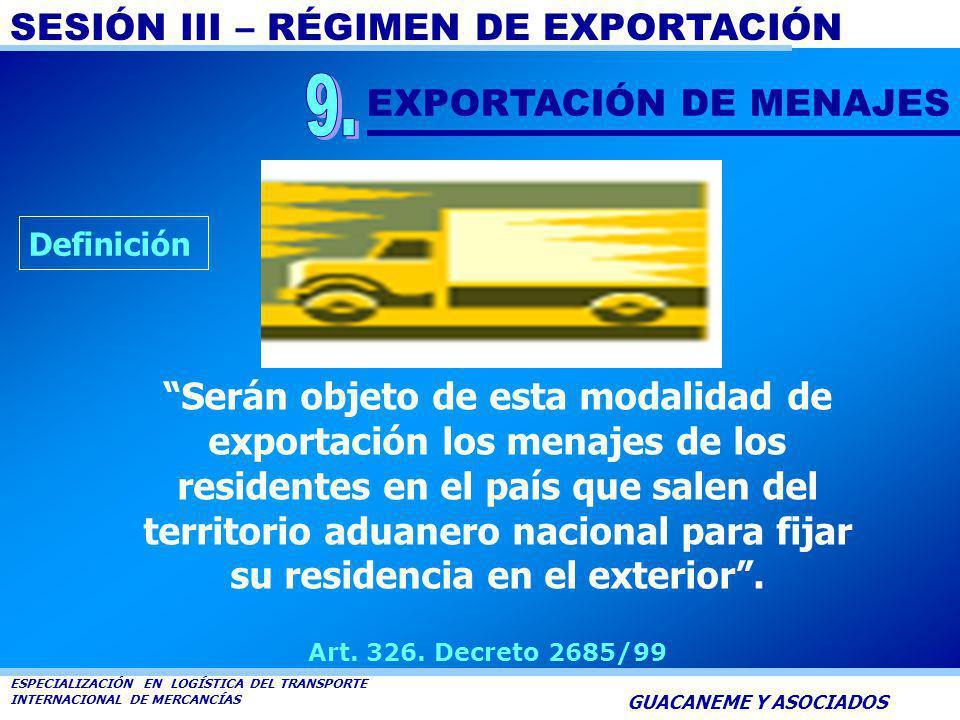 SESIÓN III – RÉGIMEN DE EXPORTACIÓN ESPECIALIZACIÓN EN LOGÍSTICA DEL TRANSPORTE INTERNACIONAL DE MERCANCÍAS GUACANEME Y ASOCIADOS Constituyen document