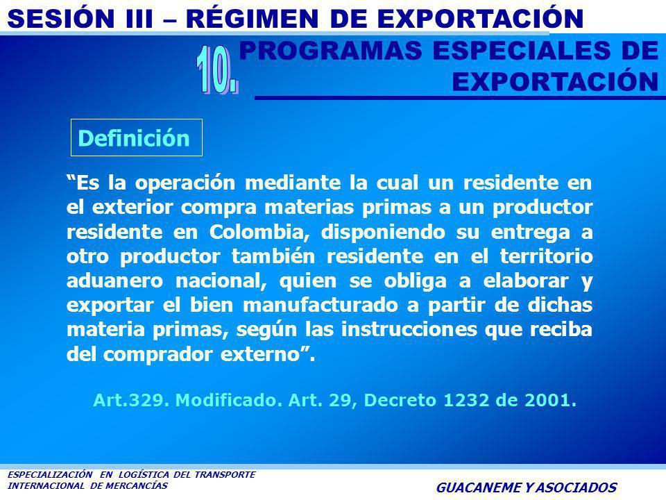 SESIÓN III – RÉGIMEN DE EXPORTACIÓN ESPECIALIZACIÓN EN LOGÍSTICA DEL TRANSPORTE INTERNACIONAL DE MERCANCÍAS GUACANEME Y ASOCIADOS La Declaración Simpl