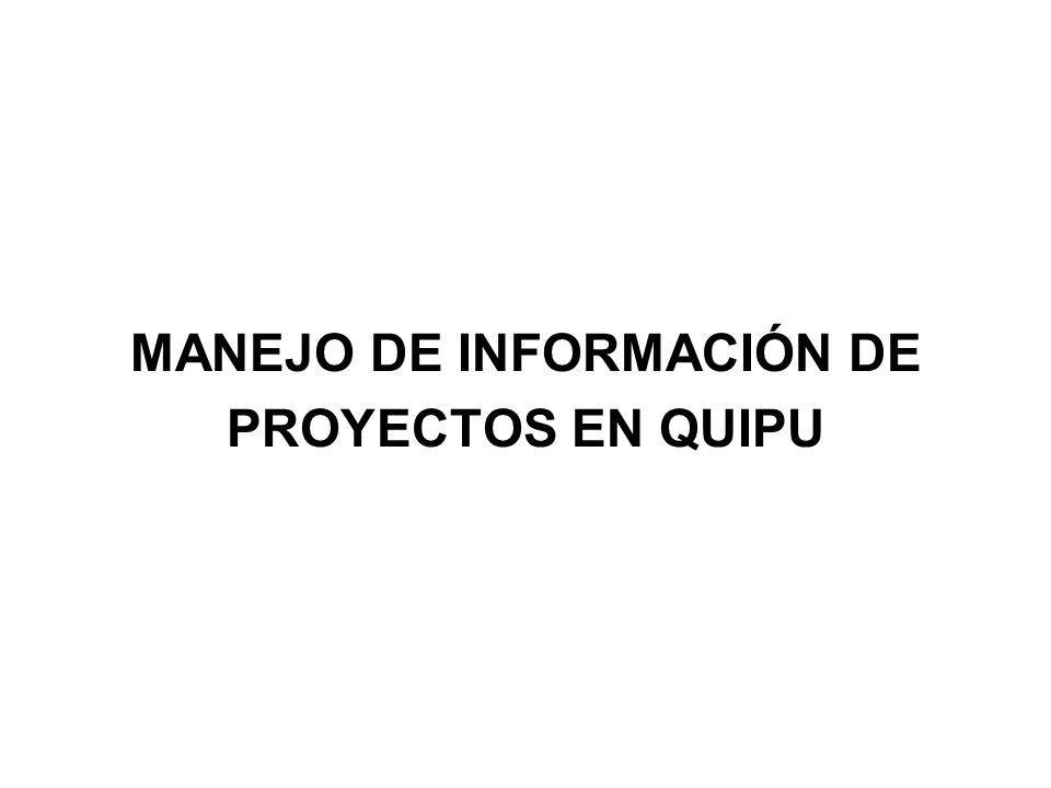 MANEJO DE INFORMACIÓN DE PROYECTOS EN QUIPU