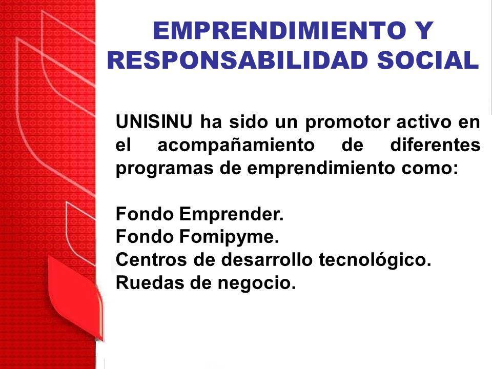 EMPRENDIMIENTO Y RESPONSABILIDAD SOCIAL UNISINU ha sido un promotor activo en el acompañamiento de diferentes programas de emprendimiento como: Fondo