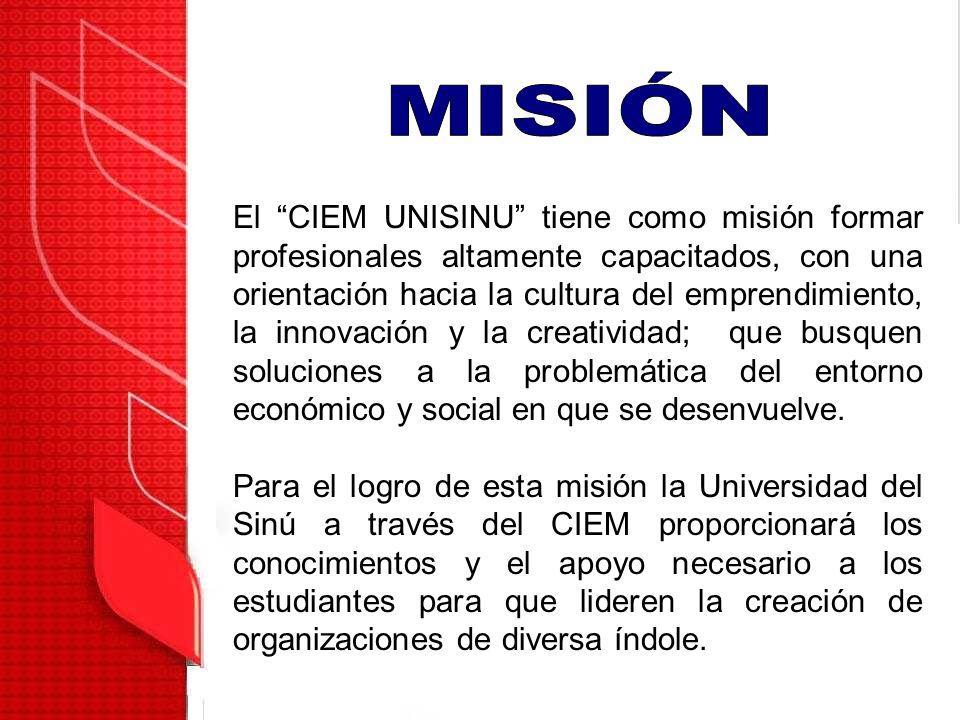 El CIEM UNISINU tiene como misión formar profesionales altamente capacitados, con una orientación hacia la cultura del emprendimiento, la innovación y