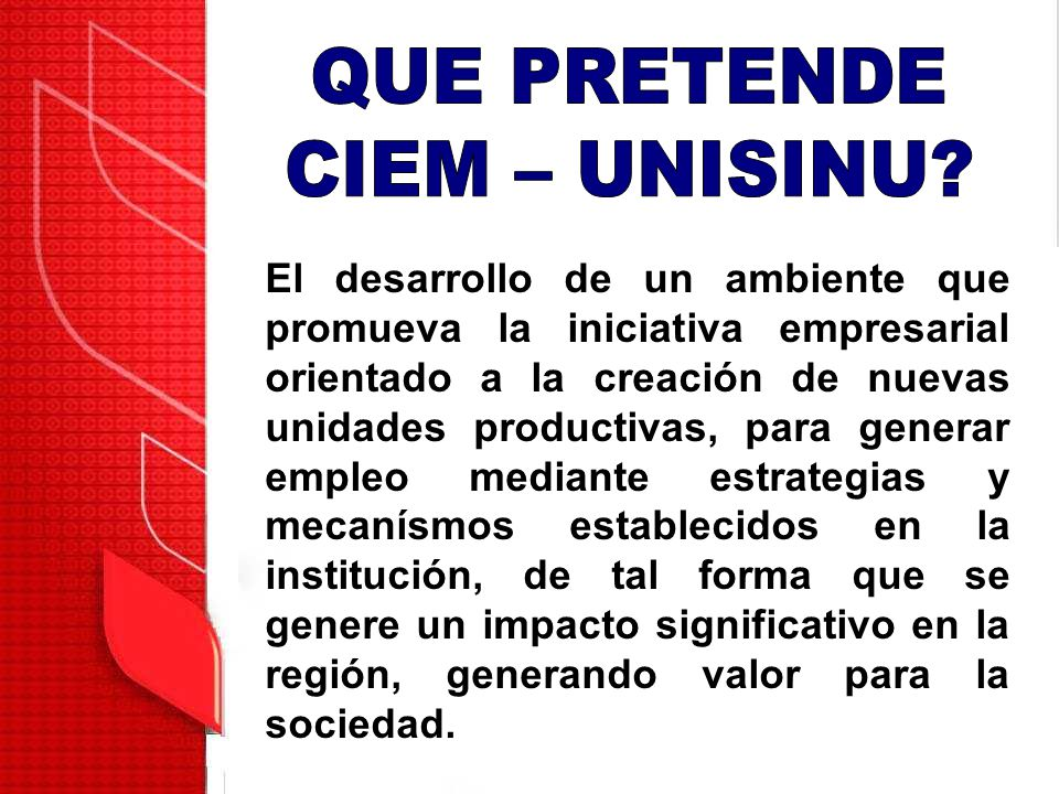 El desarrollo de un ambiente que promueva la iniciativa empresarial orientado a la creación de nuevas unidades productivas, para generar empleo median