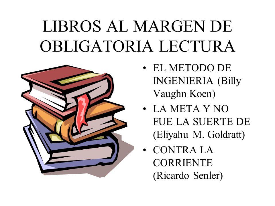 LIBRO RECOMENDADO ADMINISTRACIÓN DE OPERACIONES (Lee J. Krajewski y Larry P. Ritzman) DISTRIBUCION EN PLANTA (Richard Muther) MAYNARD (manual del Inge