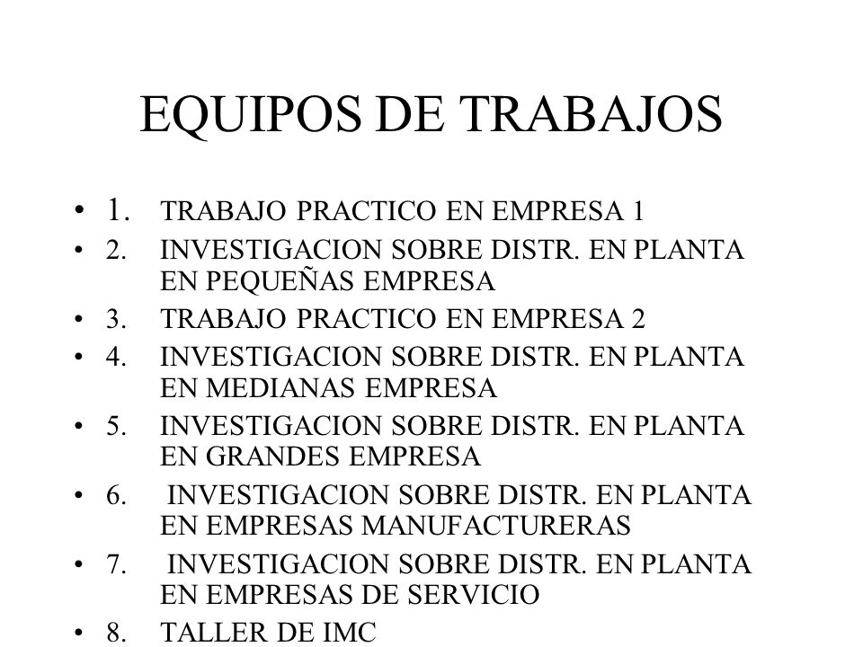 EQUIPOS DE TRABAJOS 1.TRABAJO PRACTICO EN EMPRESA 1 2.