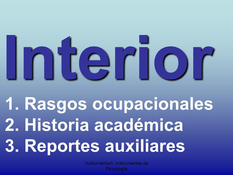 Interior Interior 1. Rasgos ocupacionales 2. Historia académica 3.