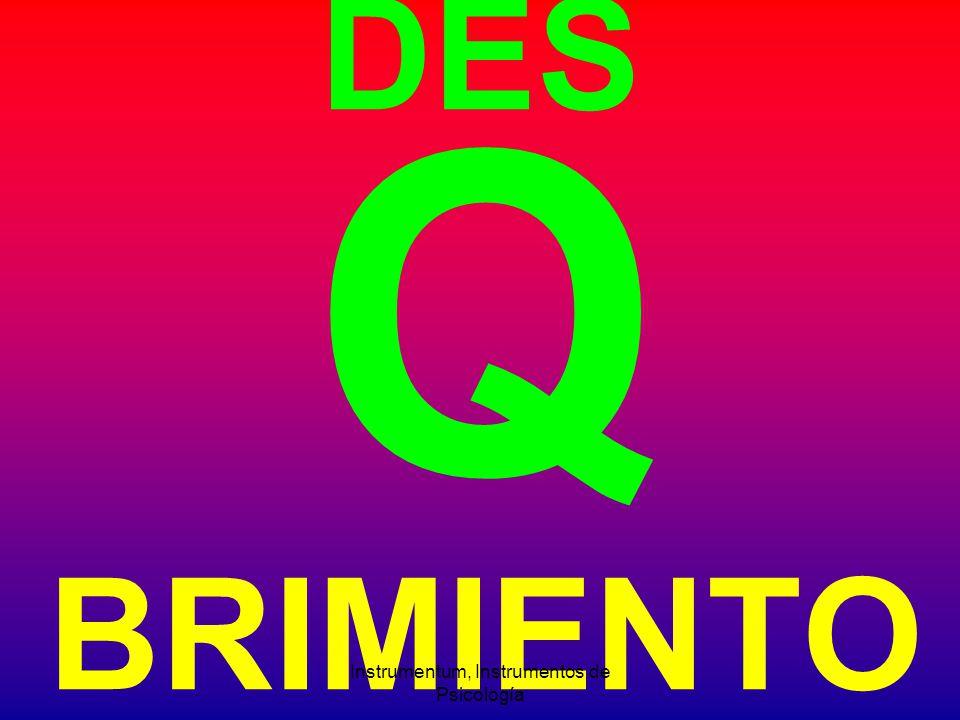 DES Q BRIMIENTO Instrumentum, Instrumentos de Psicología