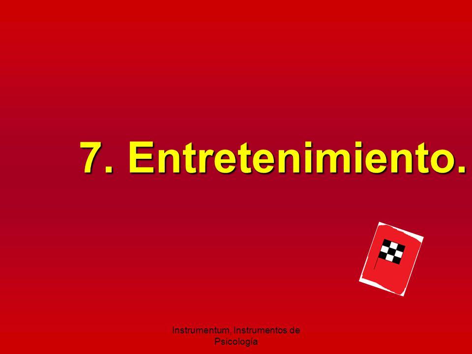 7. Entretenimiento. Instrumentum, Instrumentos de Psicología