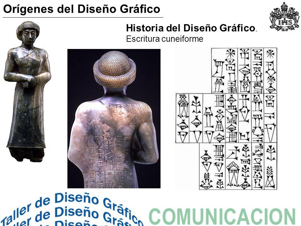 Historia del Diseño Gráfico. Escritura cuneiforme Orígenes del Diseño Gráfico
