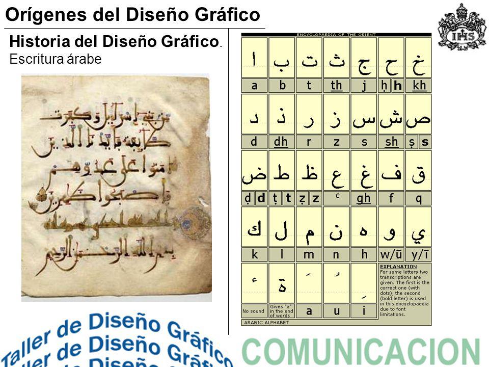 Historia del Diseño Gráfico. Escritura árabe Orígenes del Diseño Gráfico