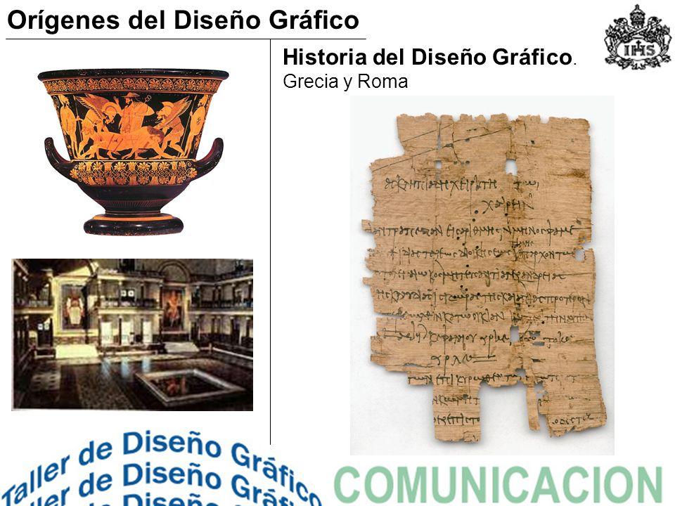 Historia del Diseño Gráfico. Grecia y Roma Orígenes del Diseño Gráfico