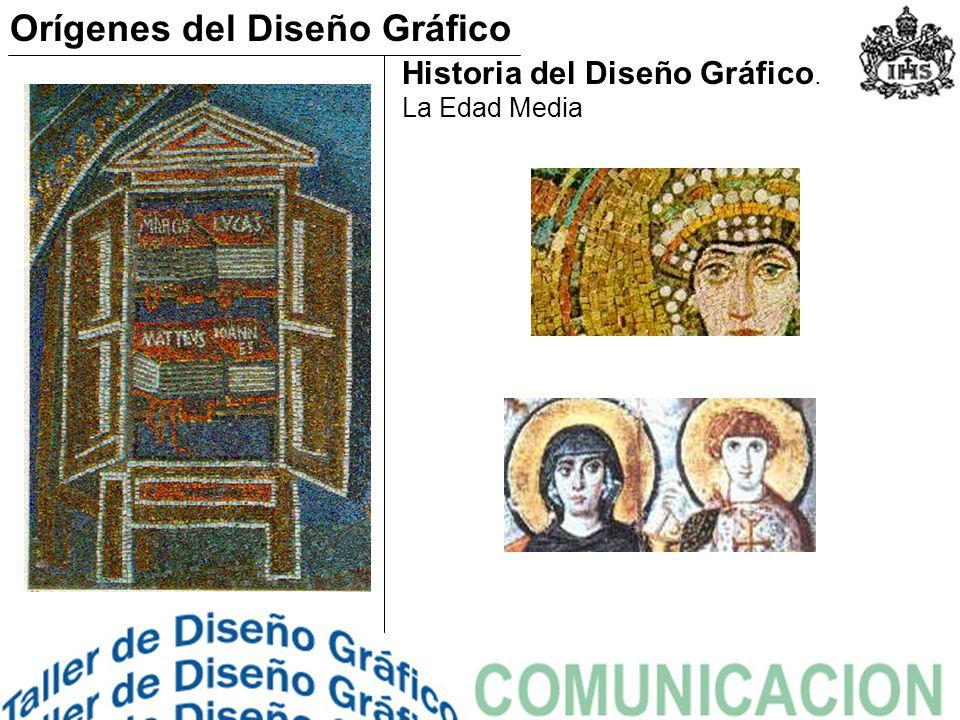 Historia del Diseño Gráfico. La Edad Media Orígenes del Diseño Gráfico