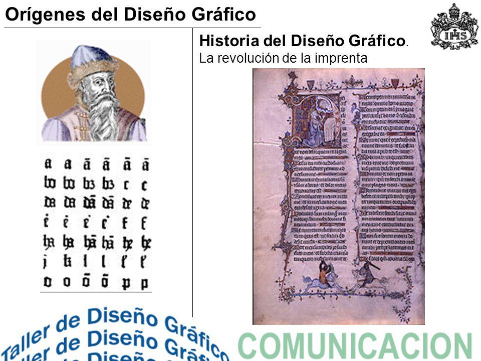 Historia del Diseño Gráfico. La revolución de la imprenta Orígenes del Diseño Gráfico