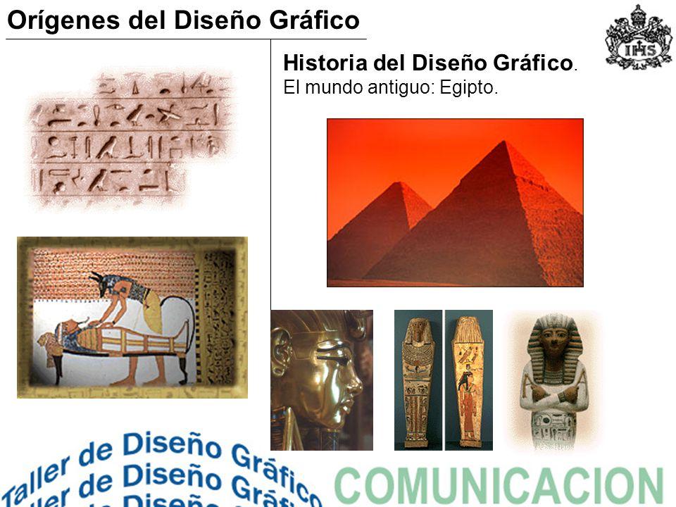Historia del Diseño Gráfico. El mundo antiguo: Egipto. Orígenes del Diseño Gráfico