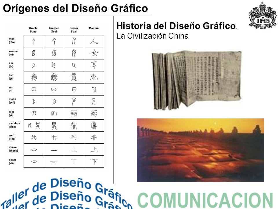 Historia del Diseño Gráfico. La Civilización China Orígenes del Diseño Gráfico