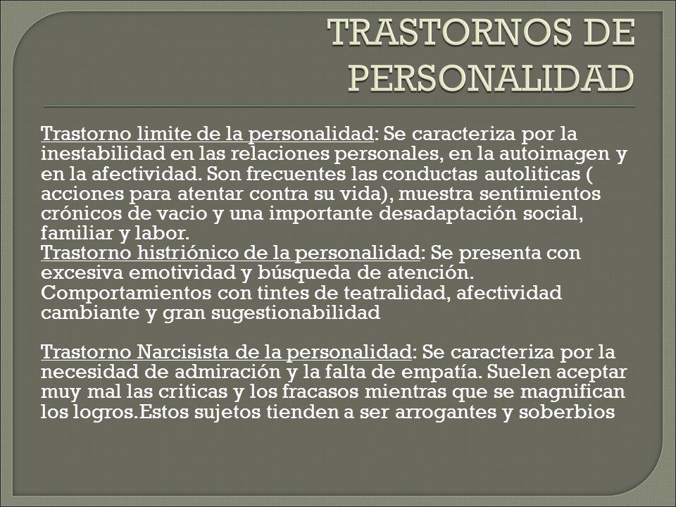 Trastorno por evitación de la personalidad: El patrón general es de inhibición social.