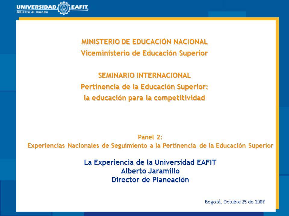 MINISTERIO DE EDUCACIÓN NACIONAL Viceministerio de Educación Superior SEMINARIO INTERNACIONAL Pertinencia de la Educación Superior: la educación para