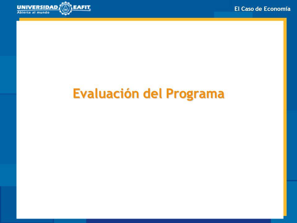 Evaluación del Programa El Caso de Economía