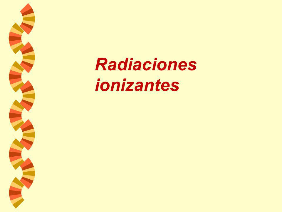 3.- Radiaciones w A.- Radiaciones ionizantes Rayos gamma Rayos catódicos w B.- Radiaciones no ionizantes Luz ultravioleta