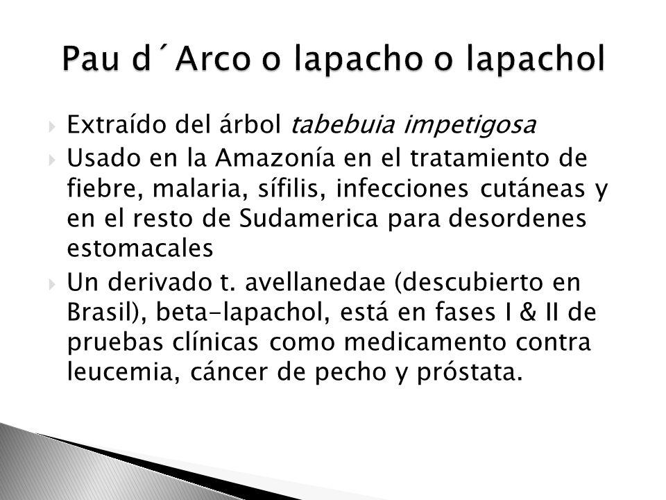 Extraído del árbol tabebuia impetigosa Usado en la Amazonía en el tratamiento de fiebre, malaria, sífilis, infecciones cutáneas y en el resto de Sudam