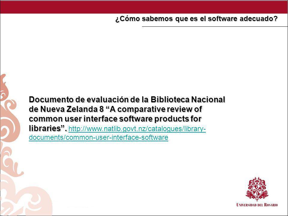 Documento de evaluación de la Biblioteca Nacional de Nueva Zelanda 8 A comparative review of common user interface software products for libraries.