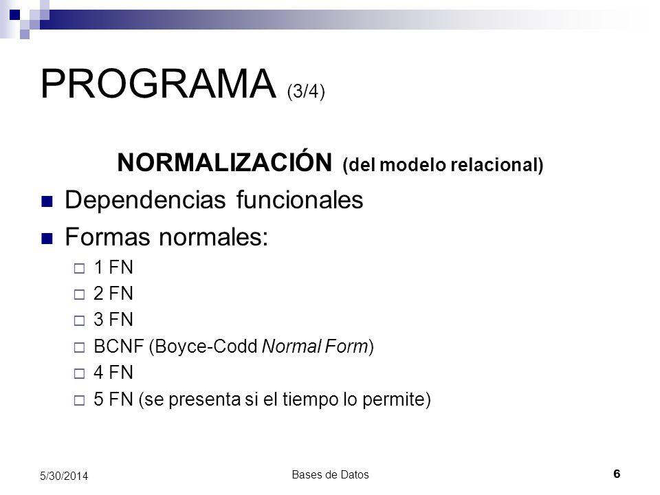 Bases de Datos 17 5/30/2014 INFORMACIÓN GENERAL Francisco J.