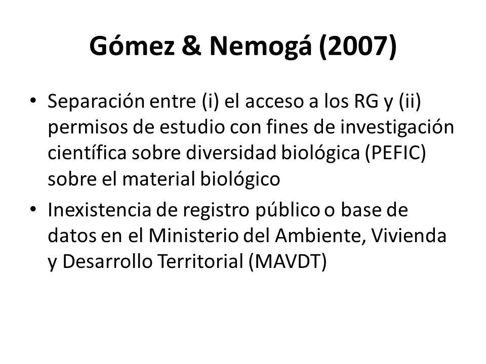 Gómez & Nemogá (2007) Separación entre (i) el acceso a los RG y (ii) permisos de estudio con fines de investigación científica sobre diversidad biológ