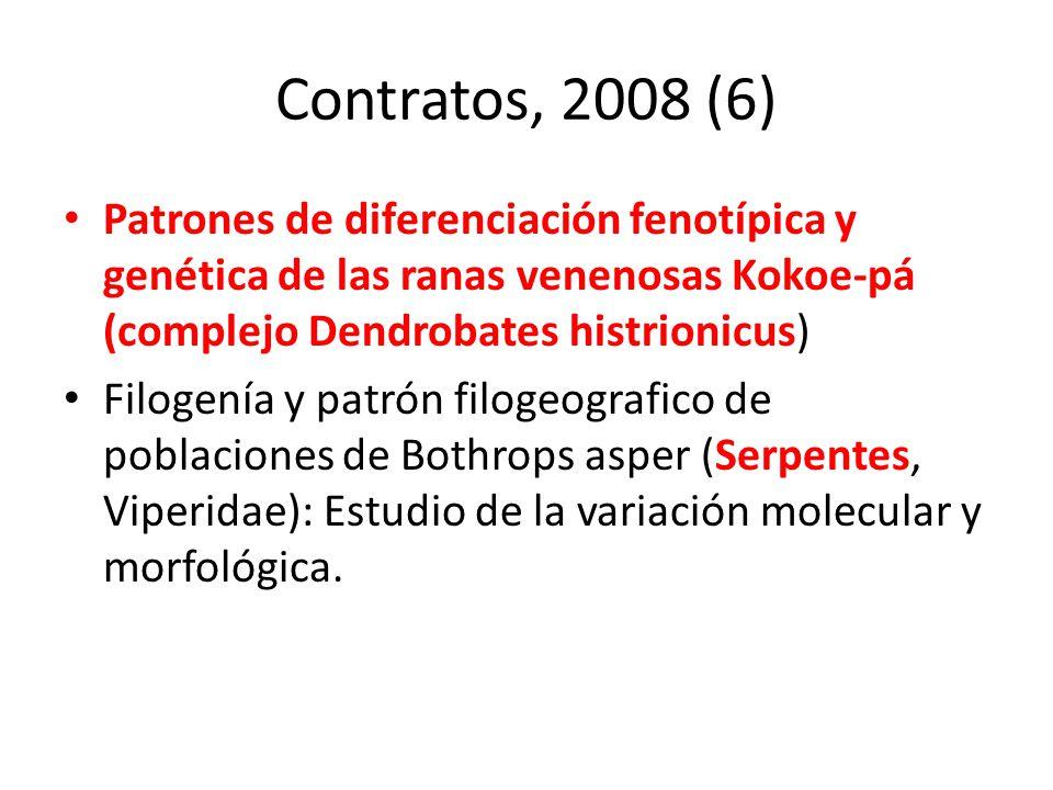 Contratos, 2008 (6) Patrones de diferenciación fenotípica y genética de las ranas venenosas Kokoe-pá (complejo Dendrobates histrionicus) Filogenía y p