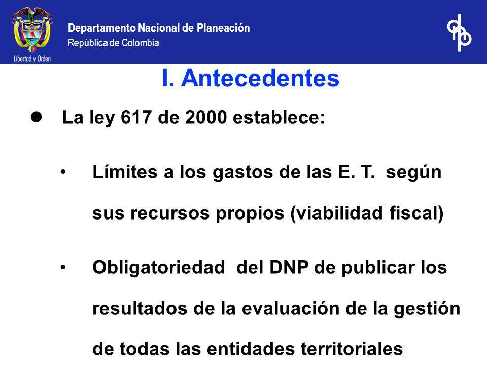 Departamento Nacional de Planeación República de Colombia Resultados de la gestión financiera de los municipios 2000-2002