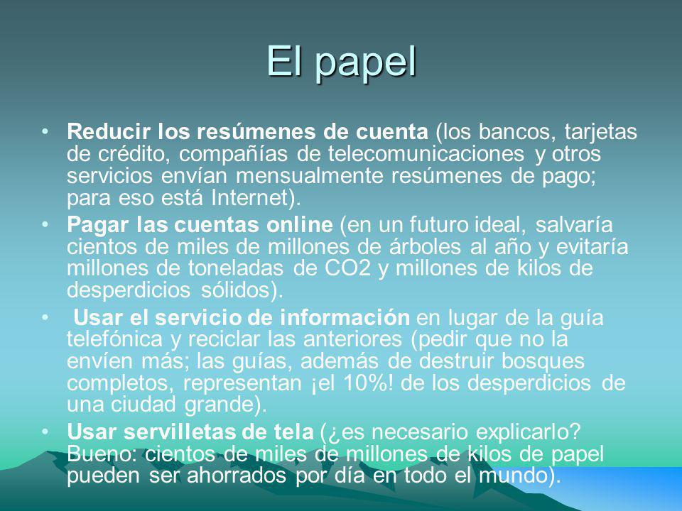 El papel Reducir los resúmenes de cuenta (los bancos, tarjetas de crédito, compañías de telecomunicaciones y otros servicios envían mensualmente resúm